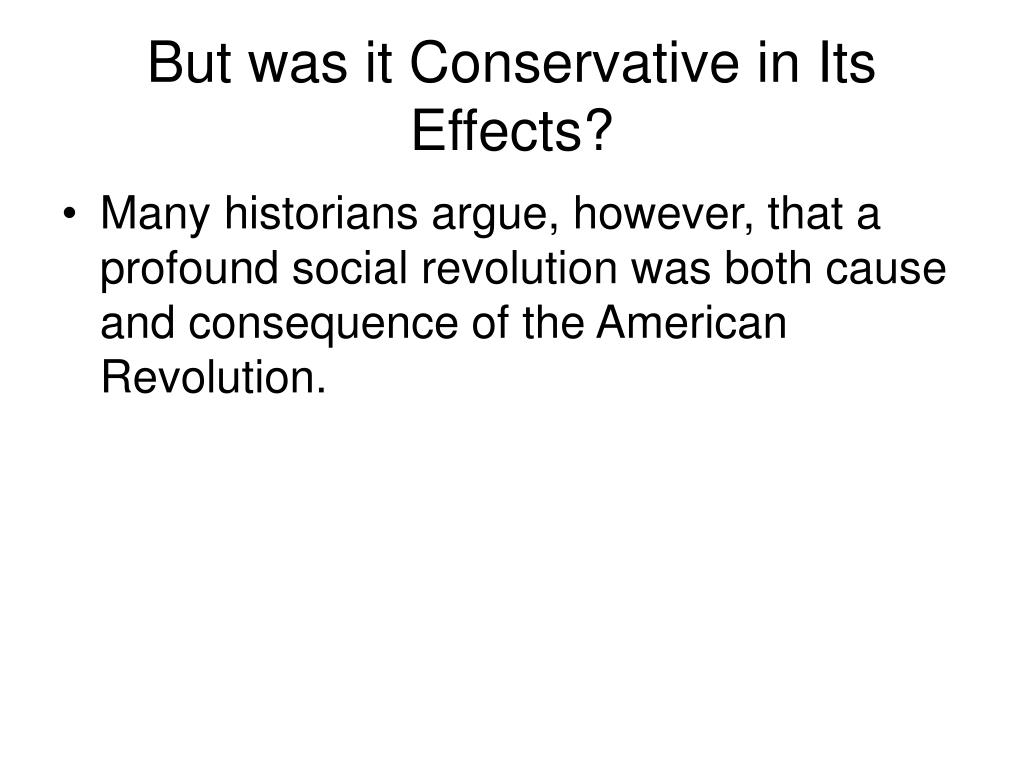 But was it Conservative in Its Effects?