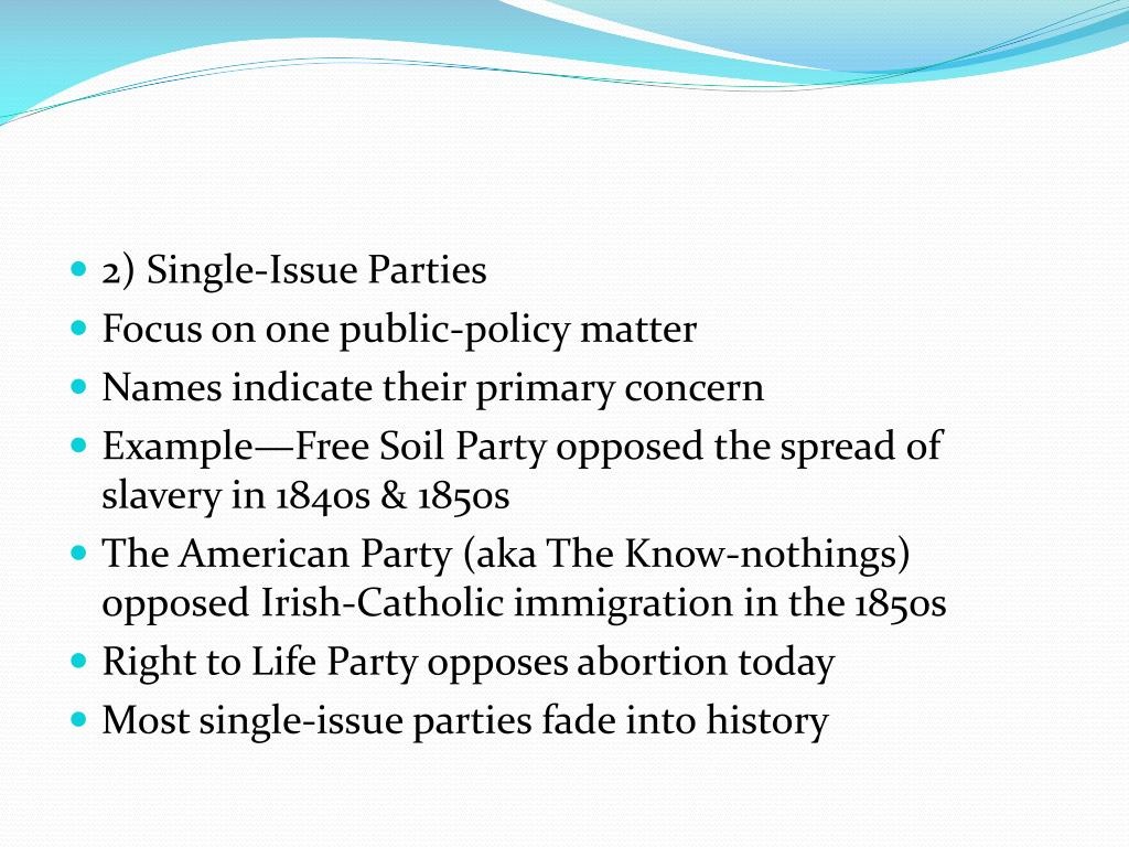 2) Single-Issue Parties