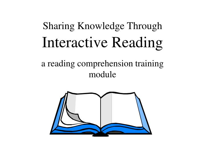 Sharing knowledge through interactive reading
