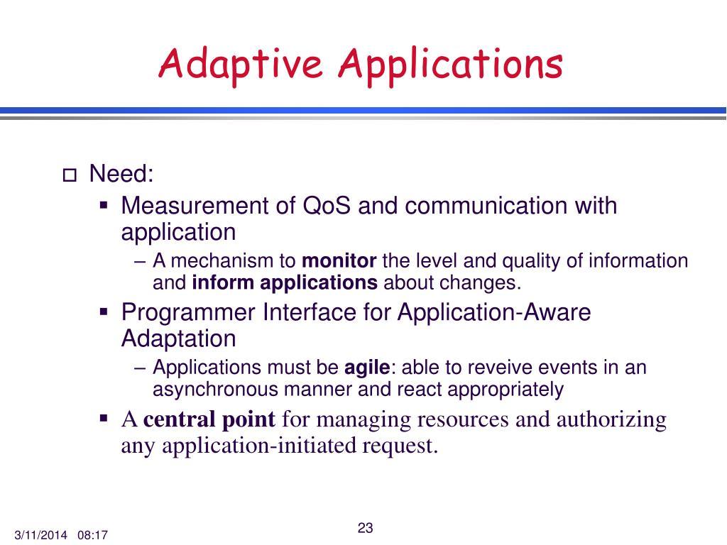 Adaptive Applications