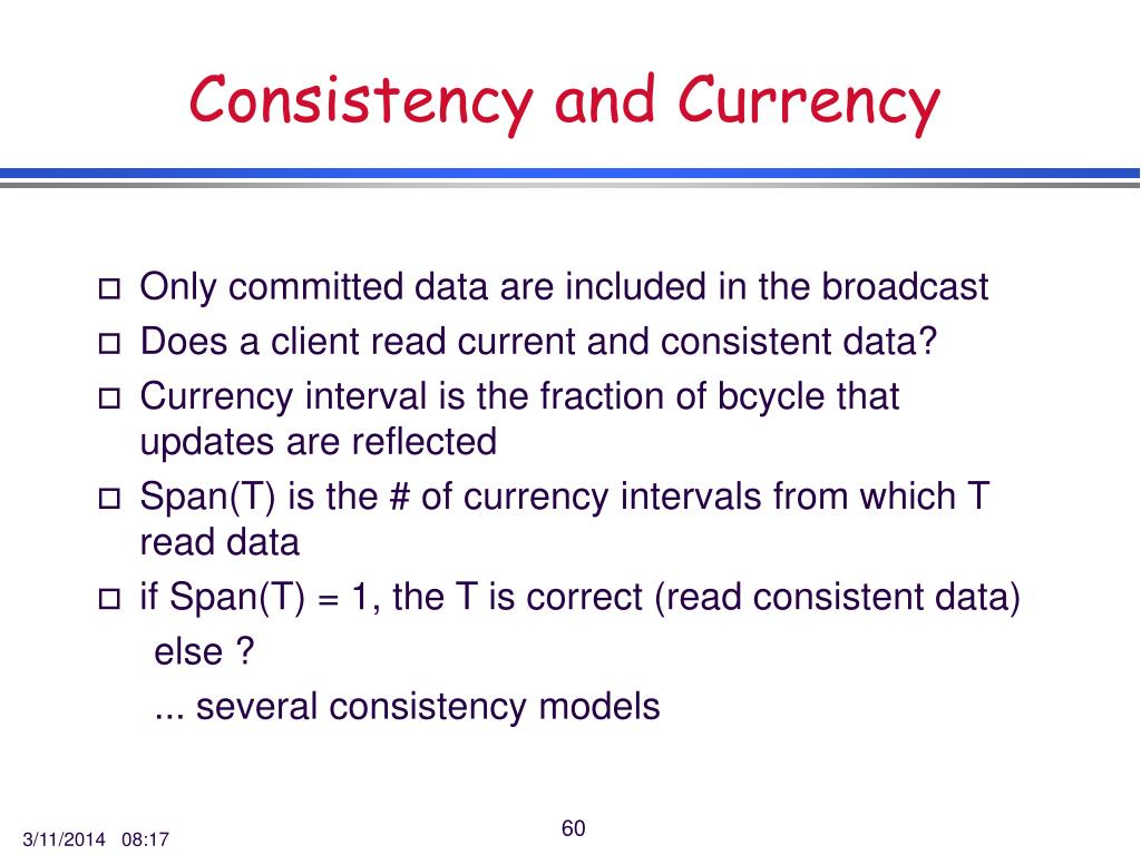Consistency and Currency
