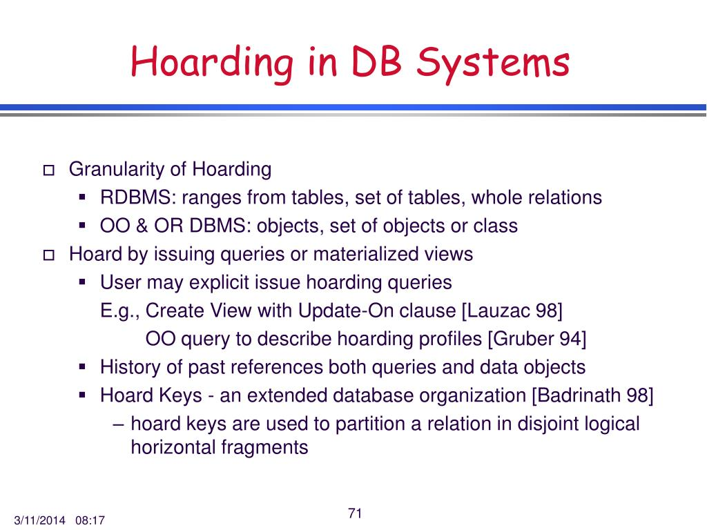 Hoarding in DB Systems