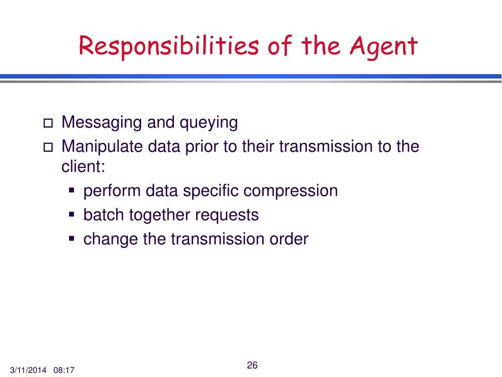 Responsibilities of the Agent