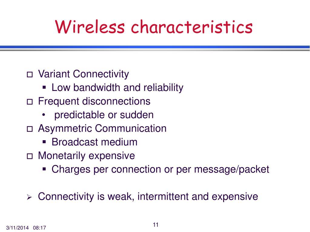 Wireless characteristics