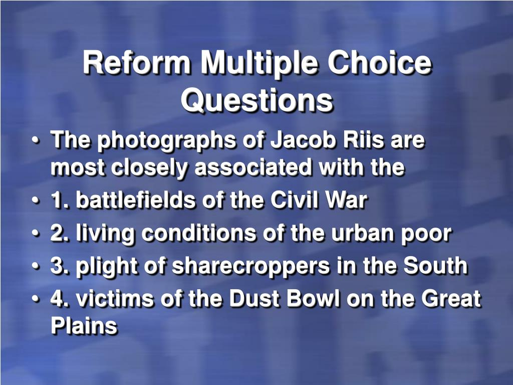 Reform Multiple Choice Questions