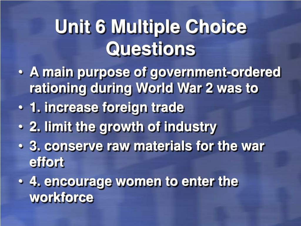 Unit 6 Multiple Choice Questions