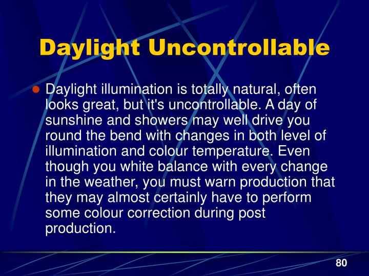 Daylight Uncontrollable