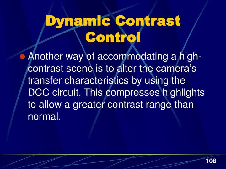 Dynamic Contrast Control
