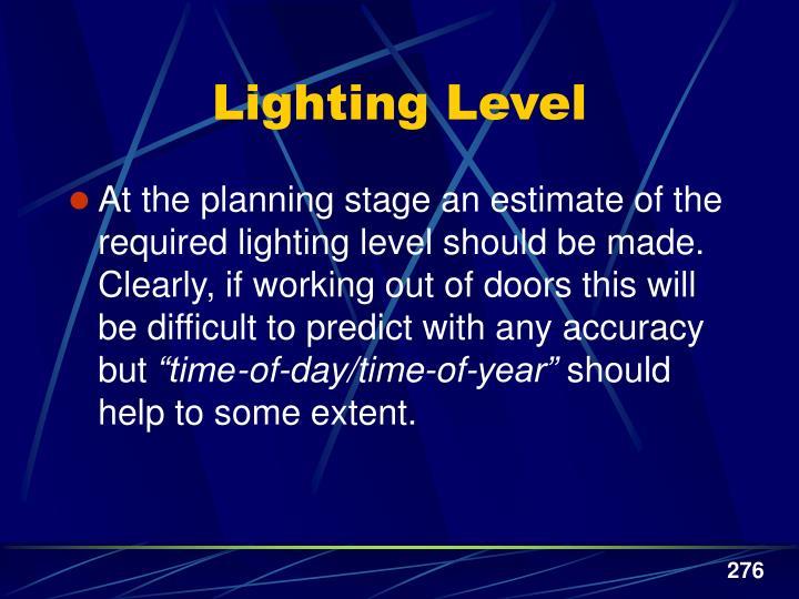 Lighting Level