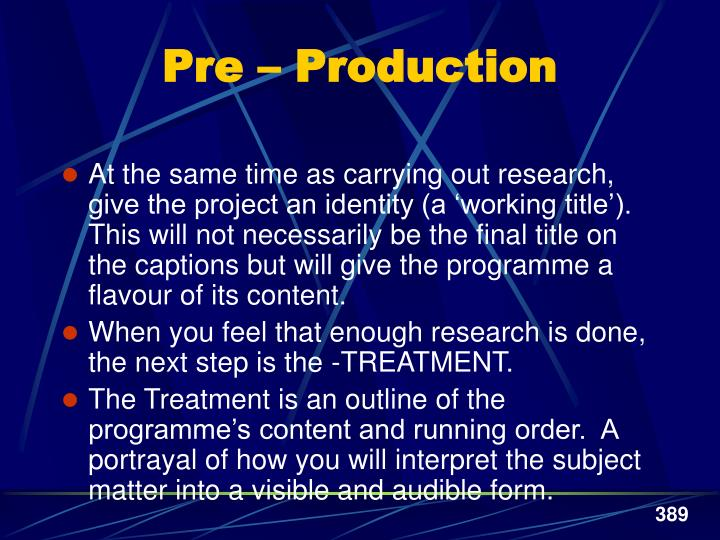 Pre – Production