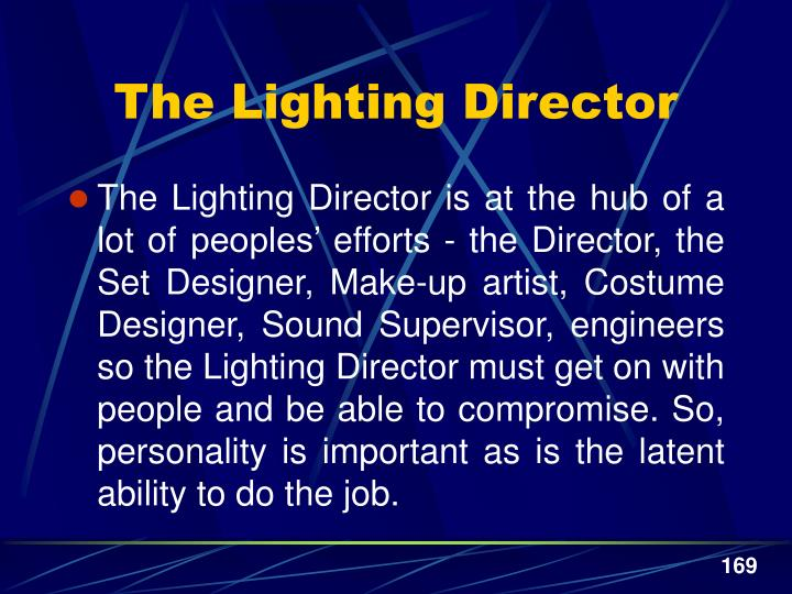 The Lighting Director