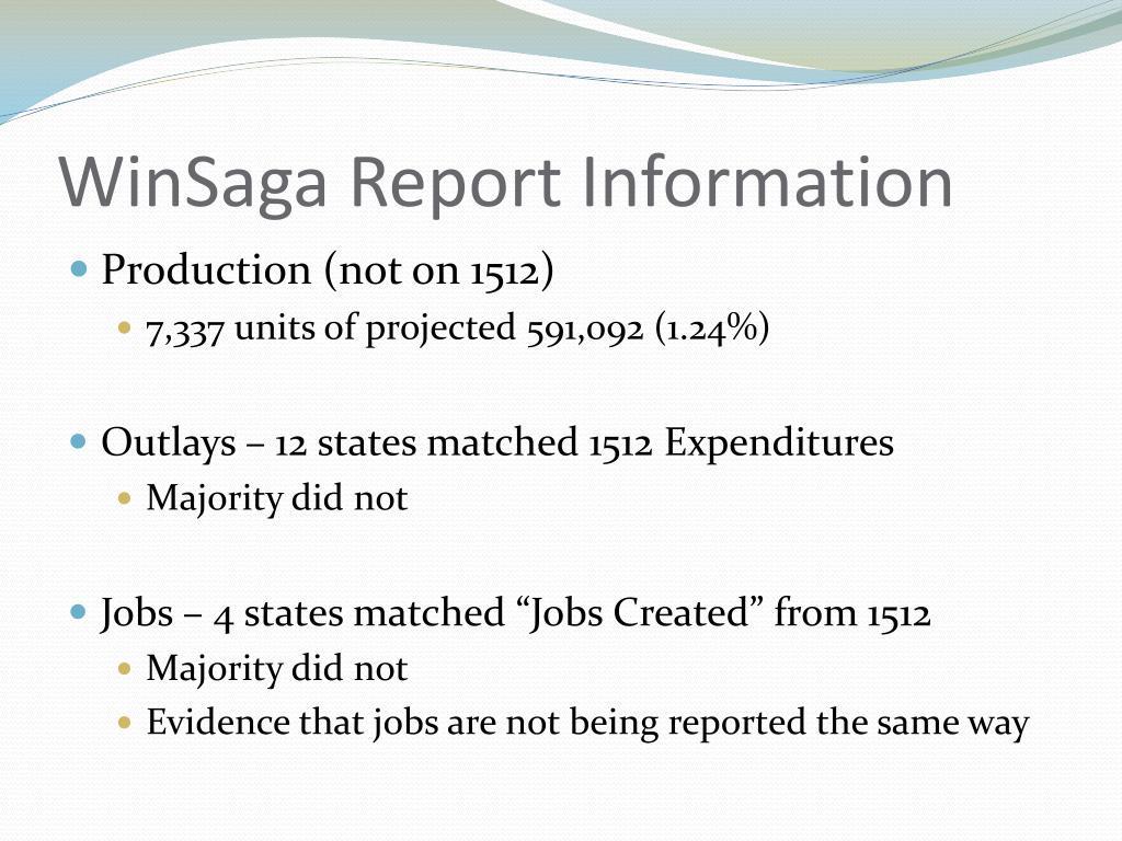 WinSaga Report Information