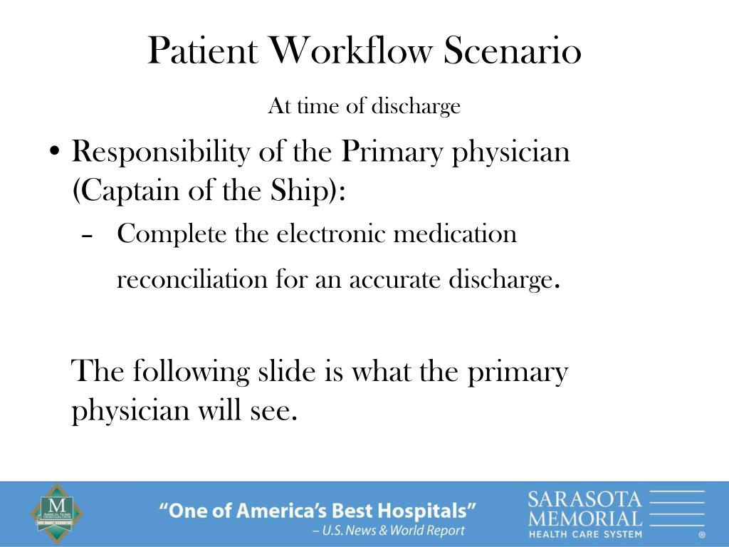 Responsibility of the Primary physician (Captain of the Ship):