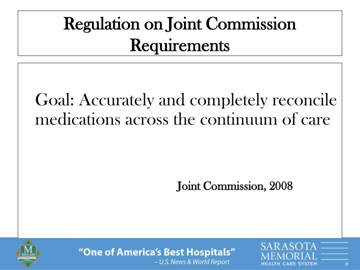 Regulation on joint commission requirements3