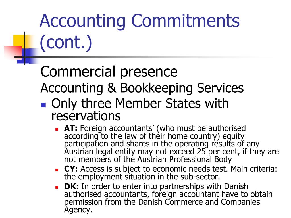 Accounting Commitments (cont.)