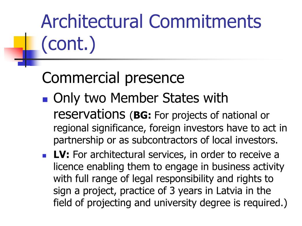 Architectural Commitments (cont.)