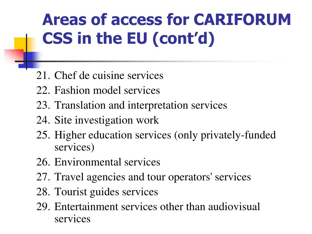 Areas of access for CARIFORUM CSS in the EU (cont'd)