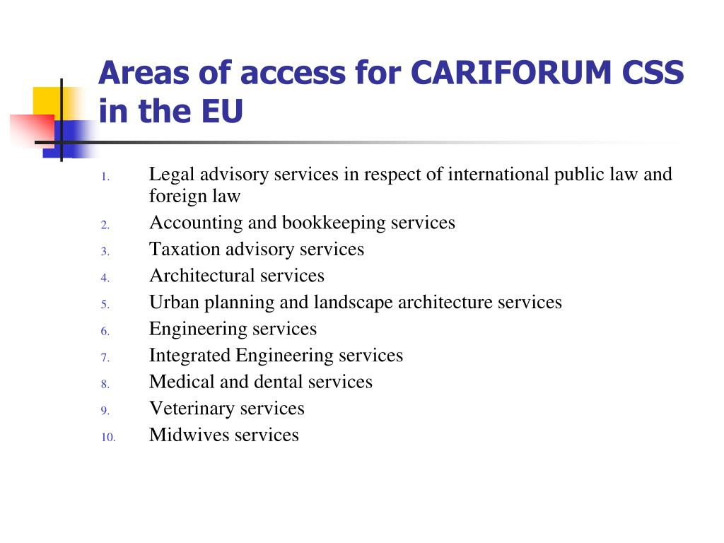 Areas of access for CARIFORUM CSS in the EU