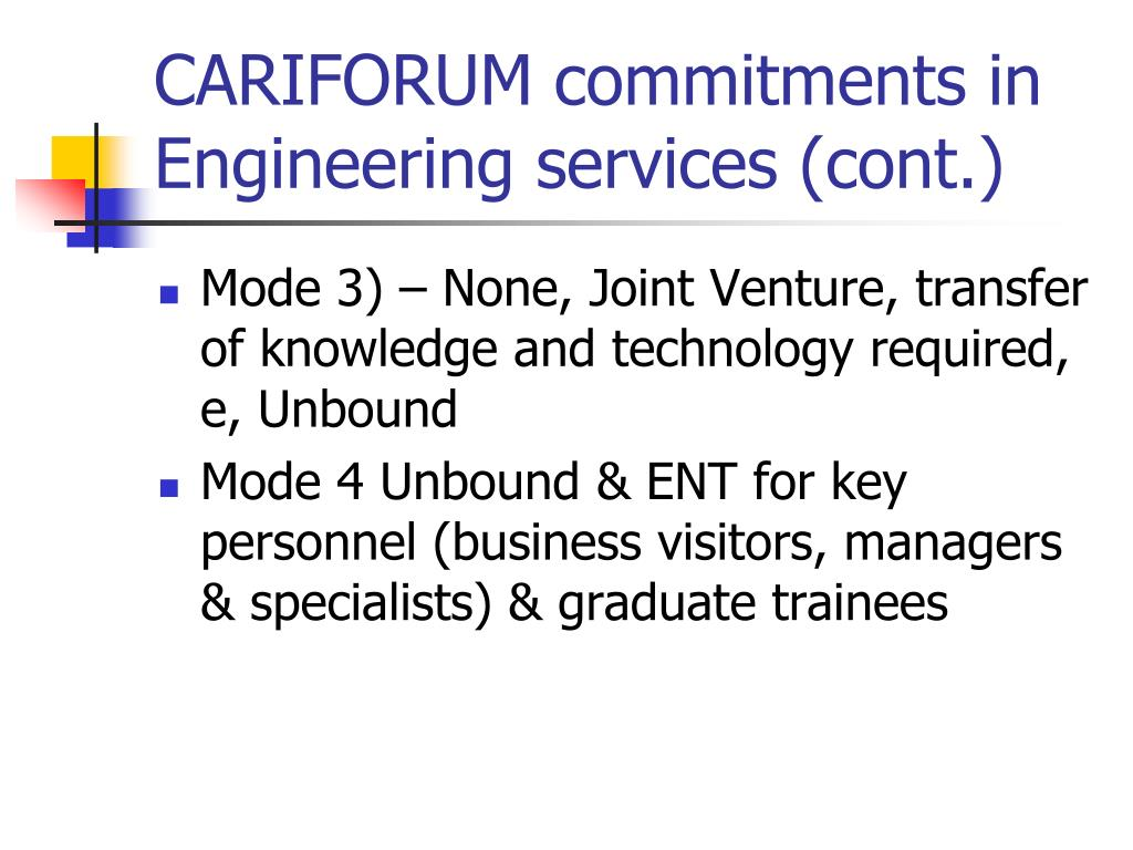 CARIFORUM commitments in Engineering services (cont.)