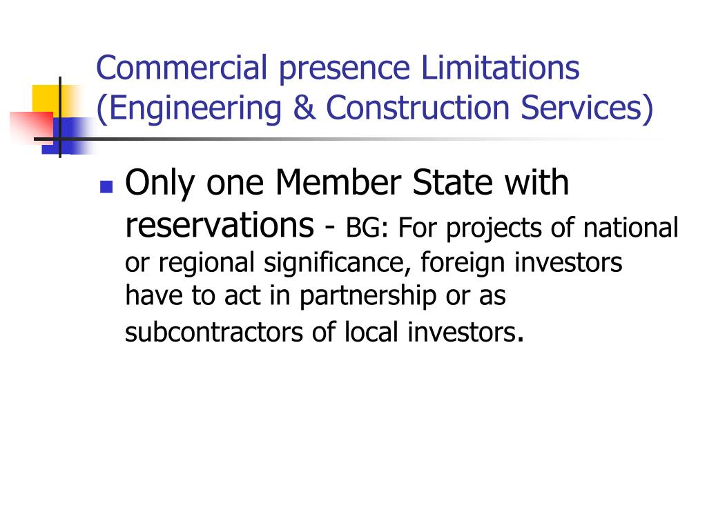 Commercial presence Limitations (Engineering & Construction Services)