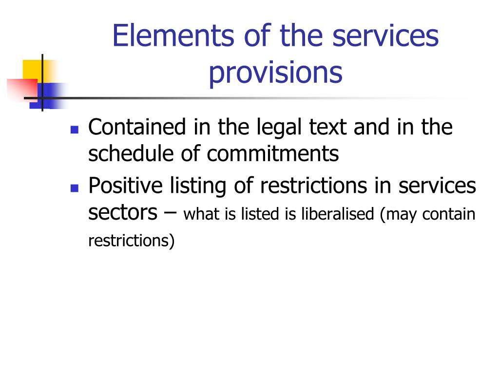 Elements of the services provisions