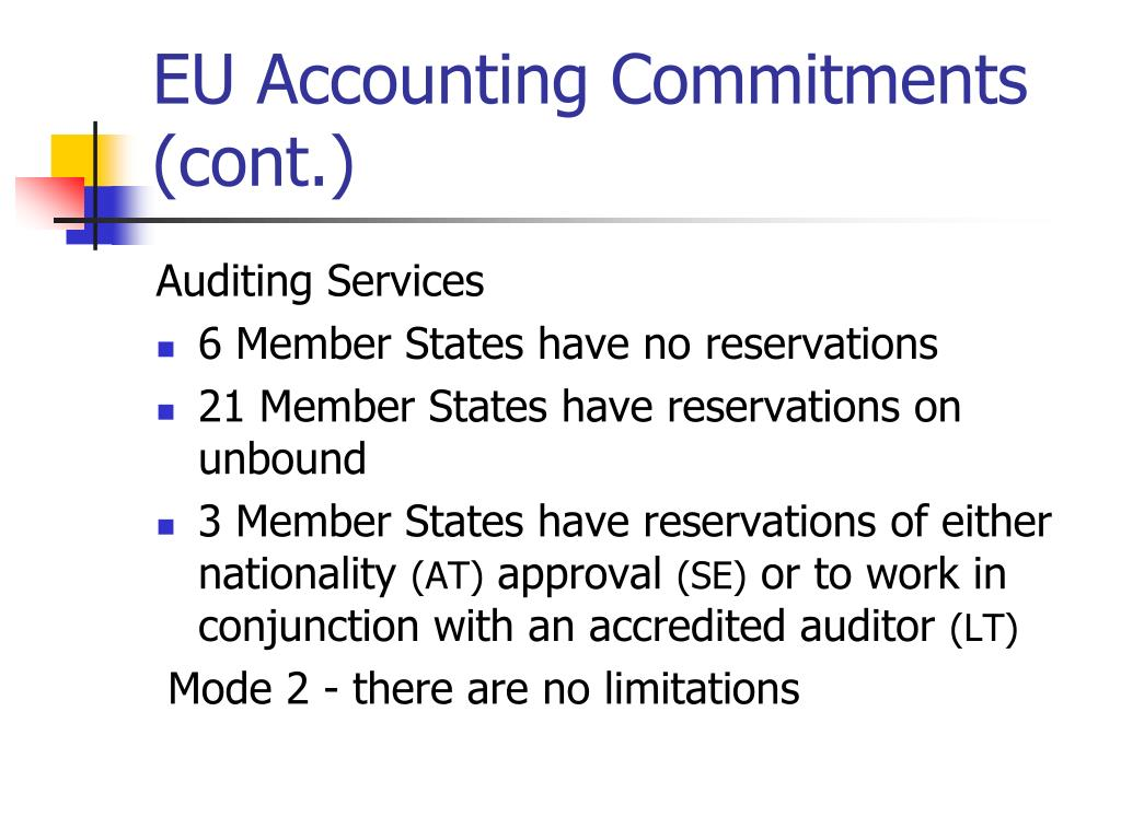 EU Accounting Commitments (cont.)