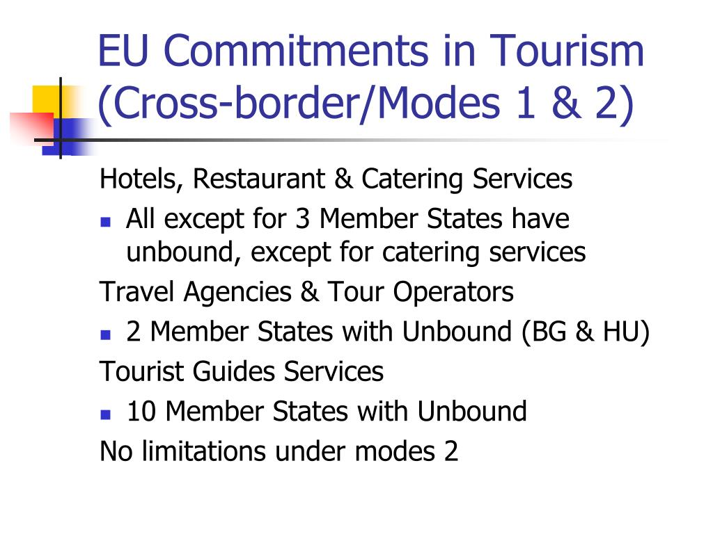 EU Commitments in Tourism (Cross-border/Modes 1 & 2)