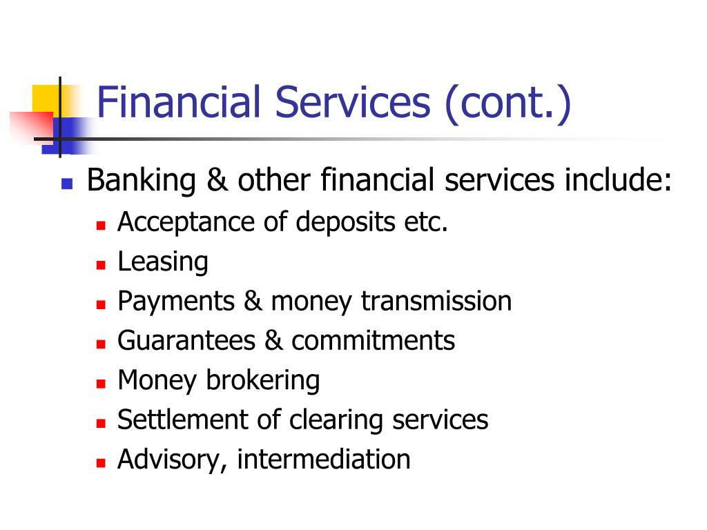 Financial Services (cont.)