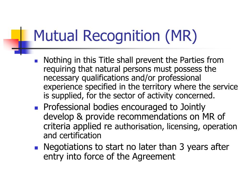 Mutual Recognition (MR)