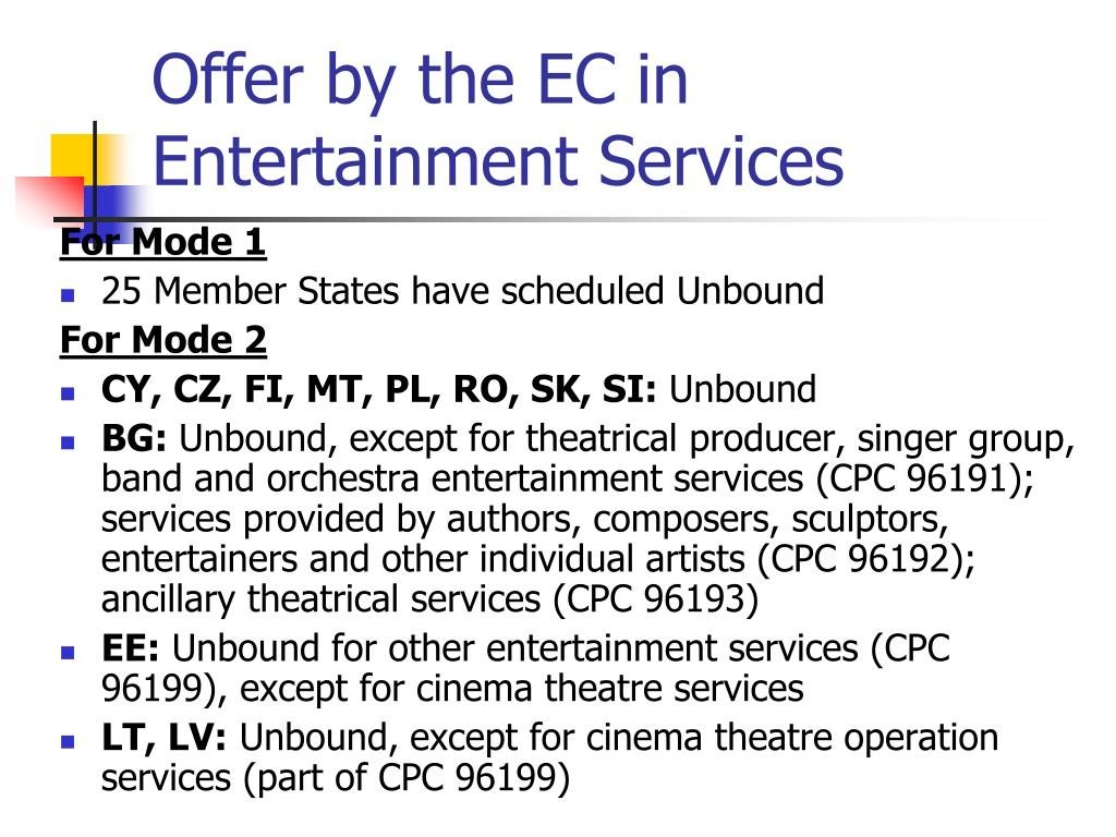 Offer by the EC in Entertainment Services