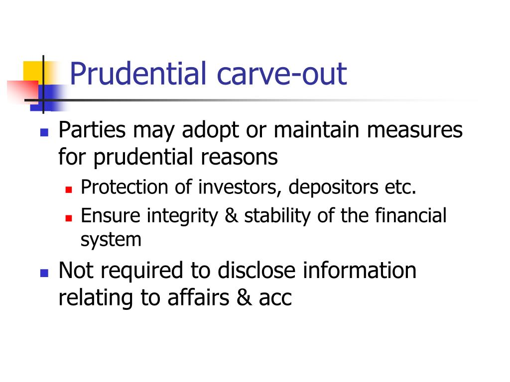 Prudential carve-out