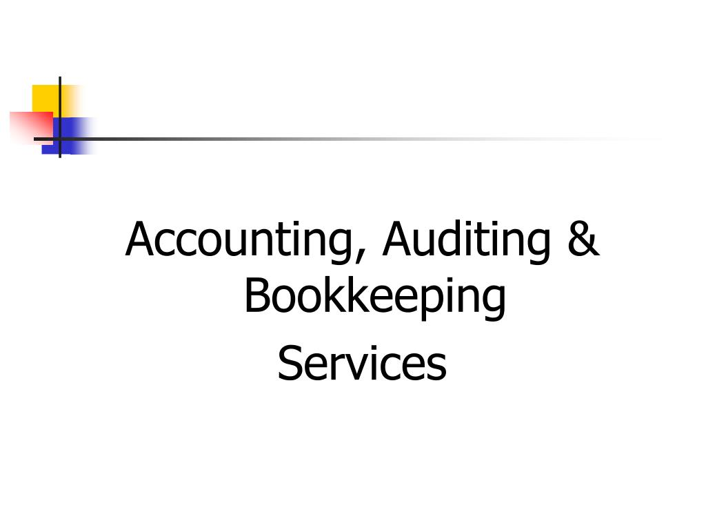 Accounting, Auditing & Bookkeeping