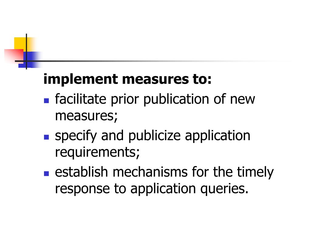 implement measures to: