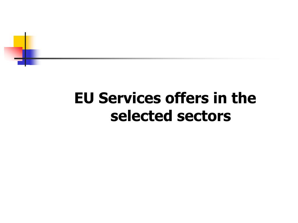 EU Services offers in the selected sectors