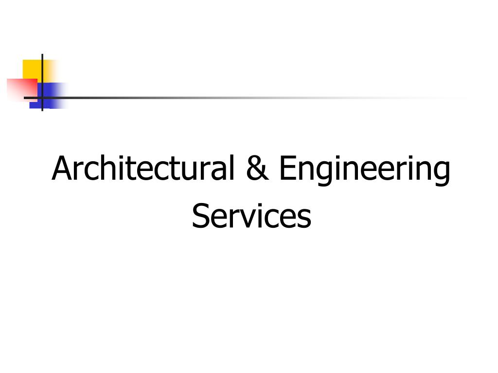 Architectural & Engineering
