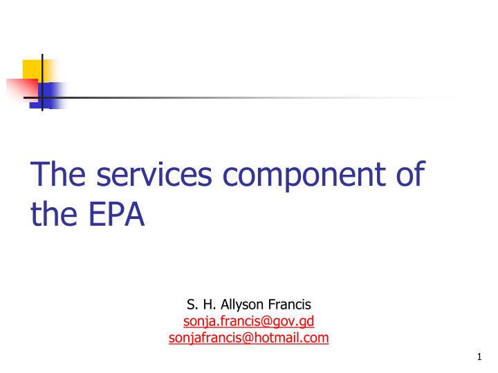 The services component of the epa
