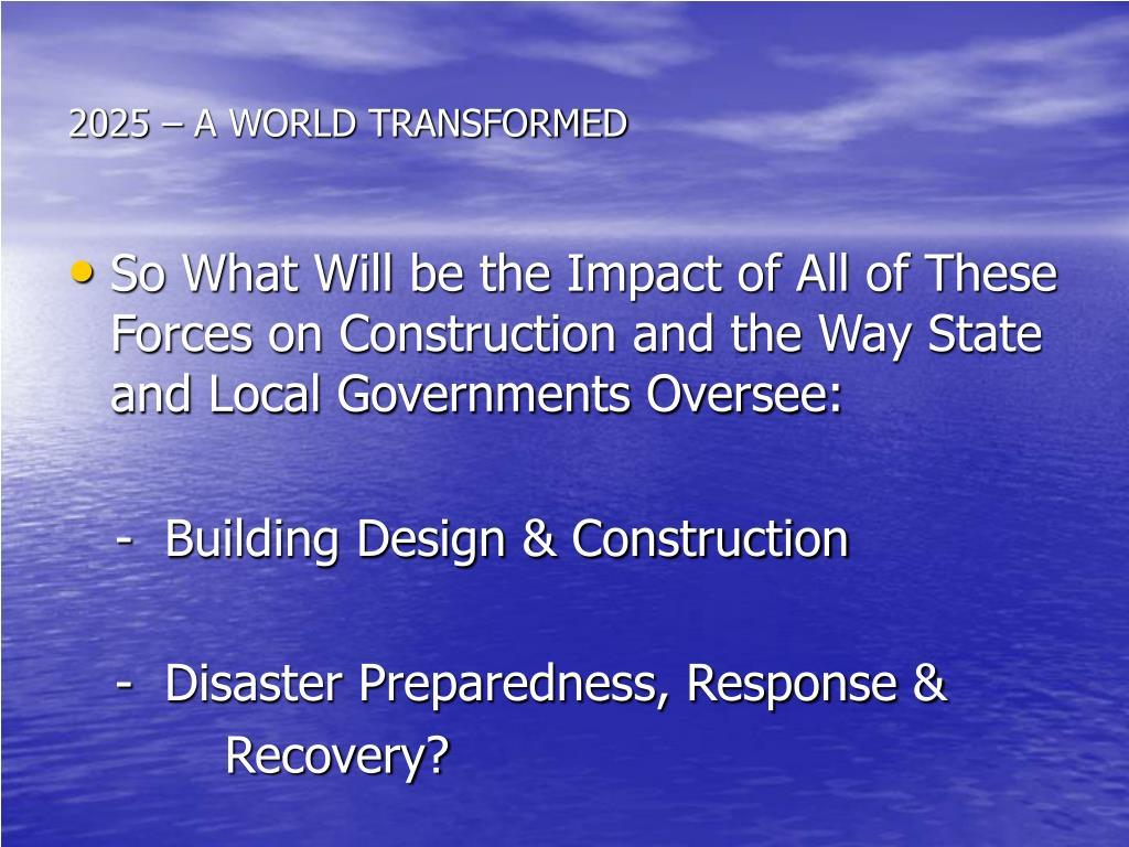2025 – A WORLD TRANSFORMED