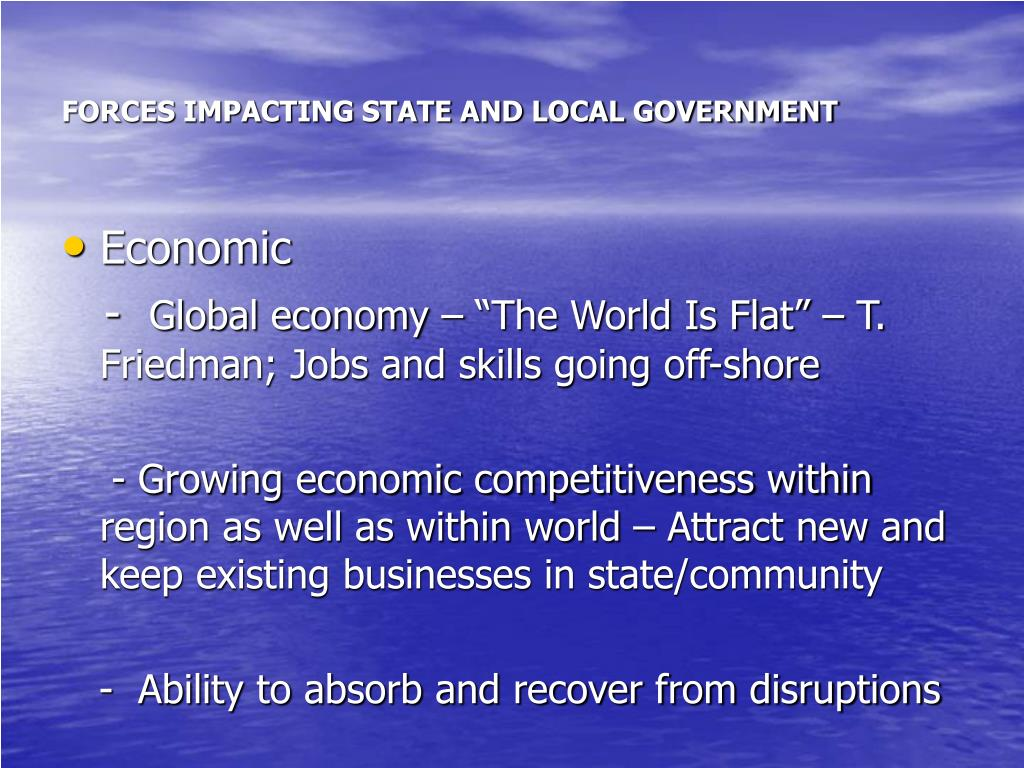 FORCES IMPACTING STATE AND LOCAL GOVERNMENT