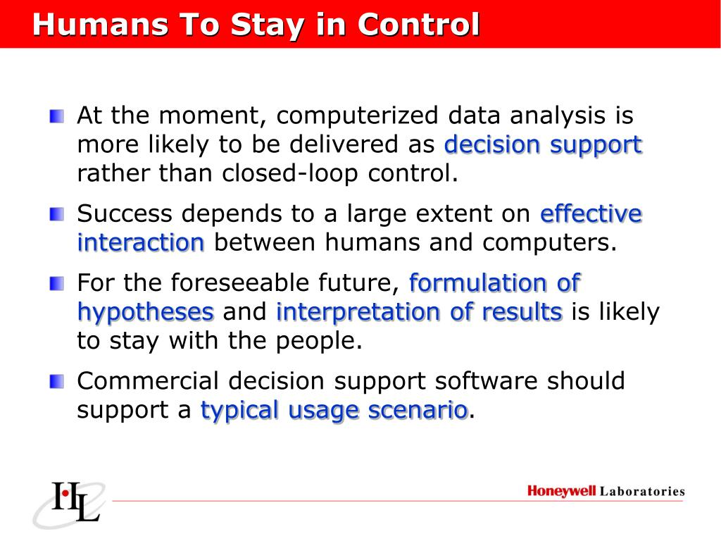 Humans To Stay in Control