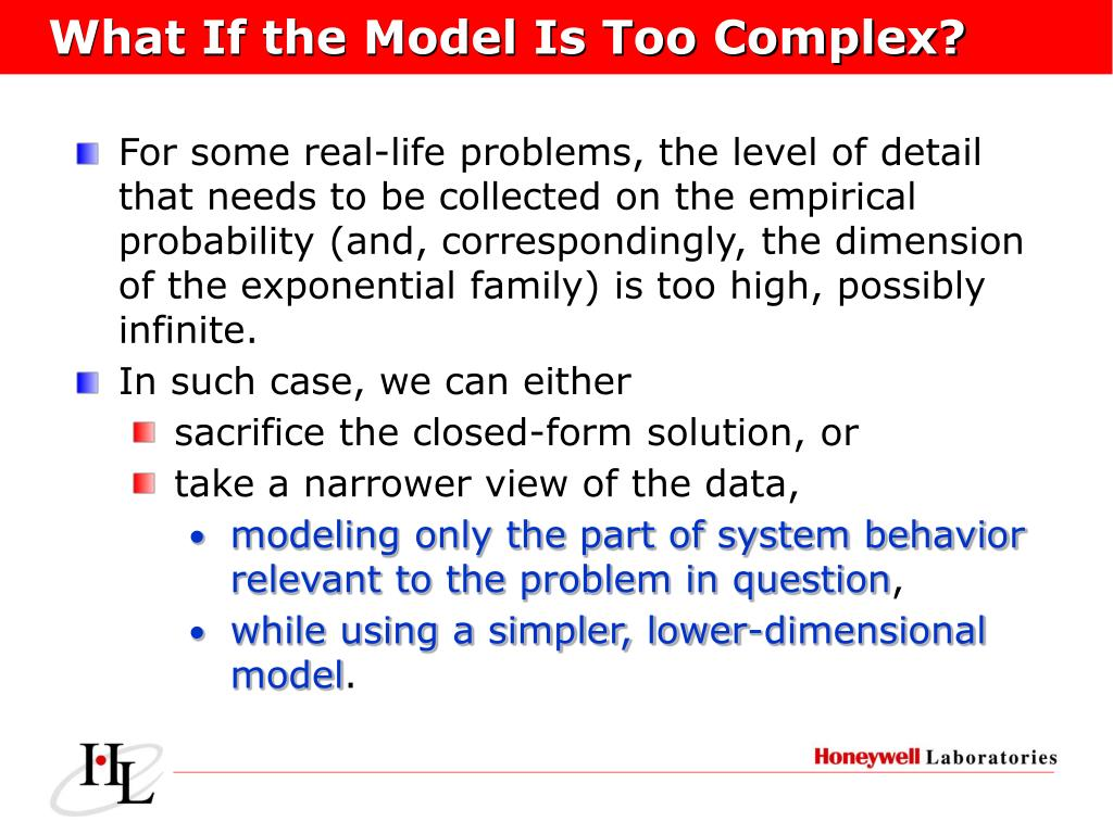 What If the Model Is Too Complex?