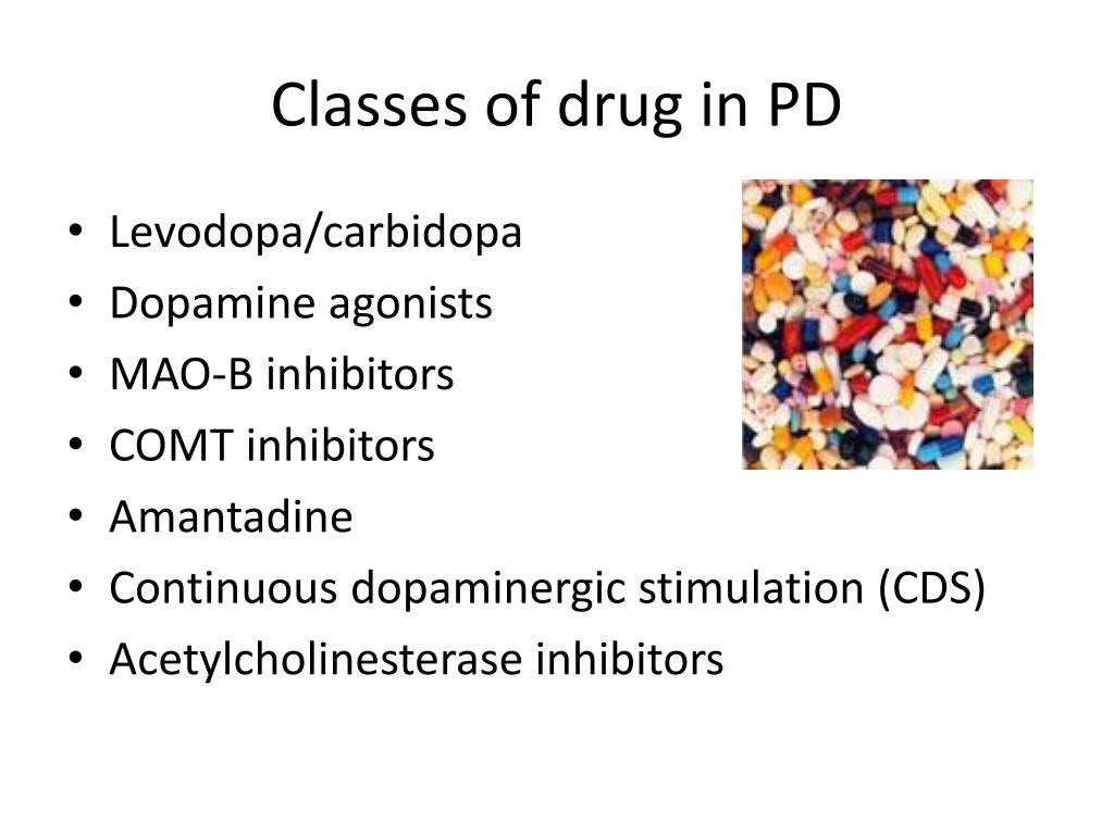 Classes of drug in PD