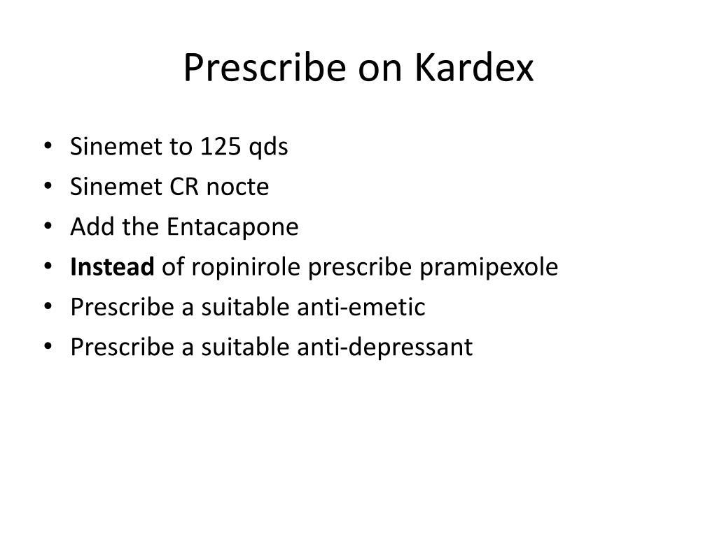 Prescribe on Kardex