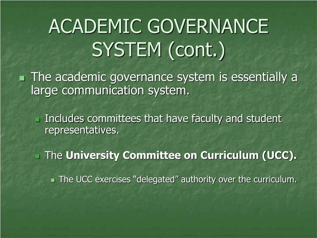 ACADEMIC GOVERNANCE SYSTEM (cont.)