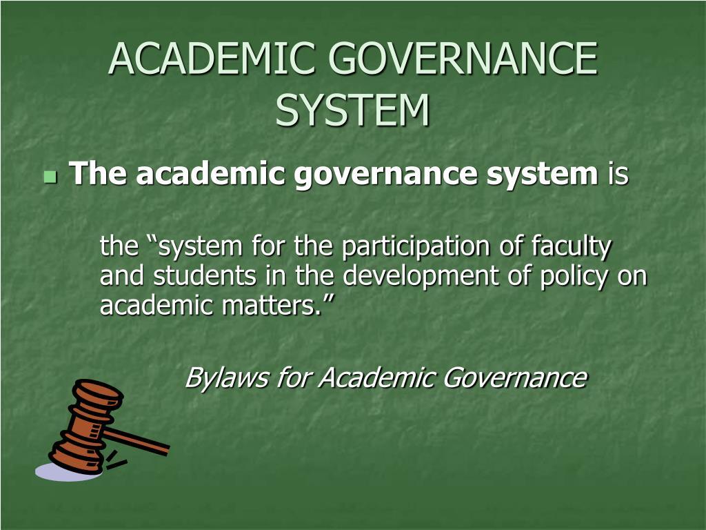 ACADEMIC GOVERNANCE SYSTEM