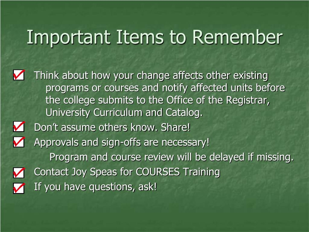 Important Items to Remember