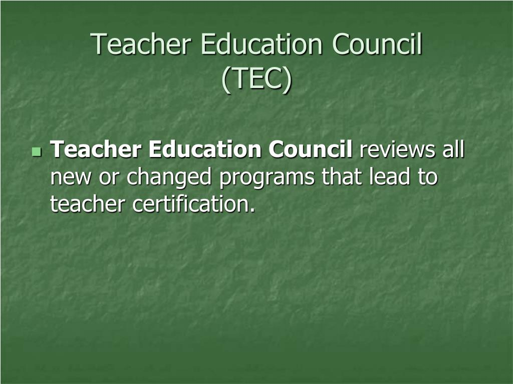 Teacher Education Council