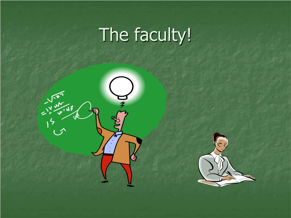 The faculty!