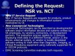 defining the request nsr vs nct