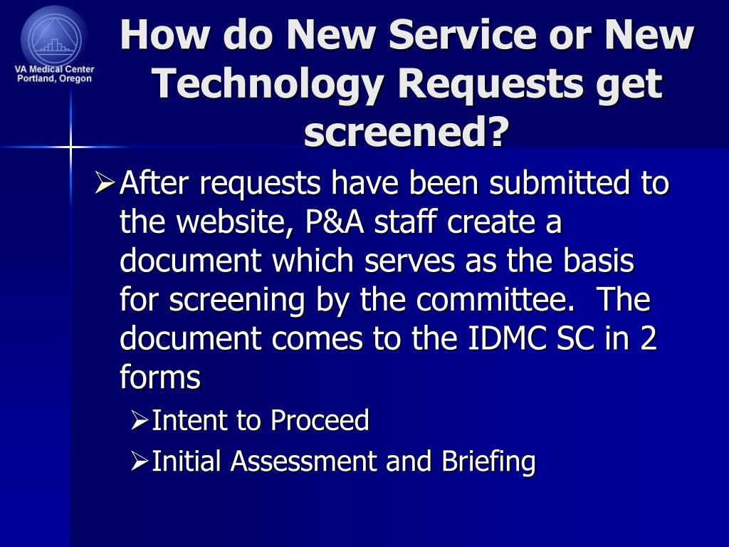 How do New Service or New Technology Requests get screened?