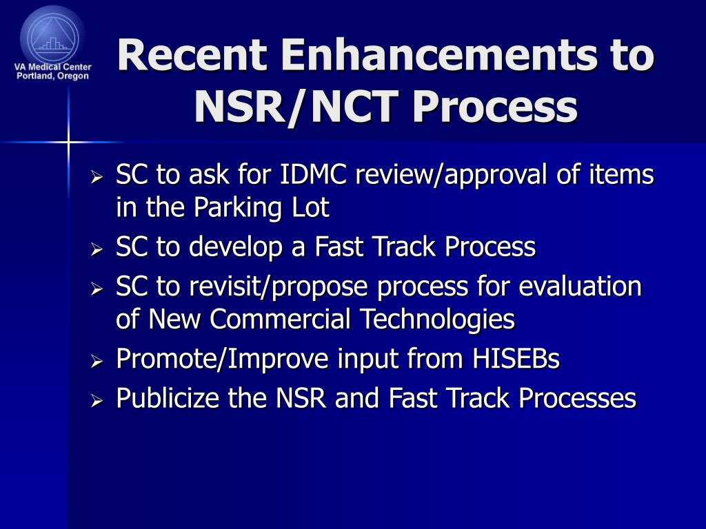 Recent Enhancements to NSR/NCT Process